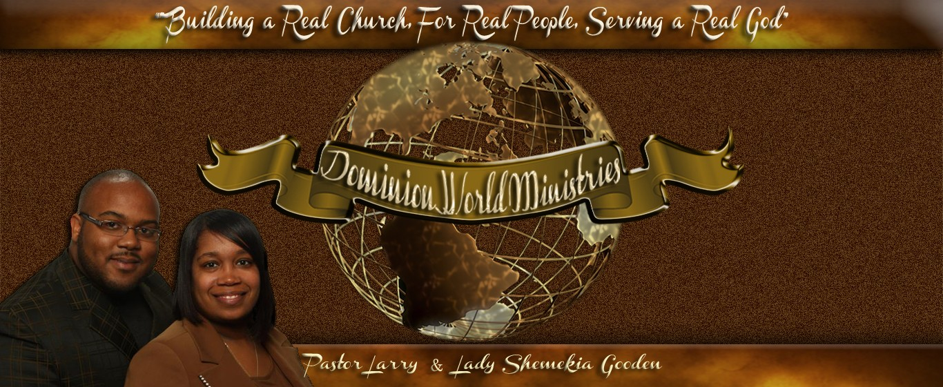 DOMINION WORLD MINISTRIES